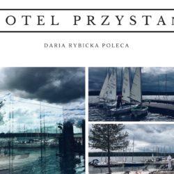 Weekend we dwoje – Hotel Przystań